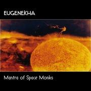 EugeneKha - Mantra Of Space Monks