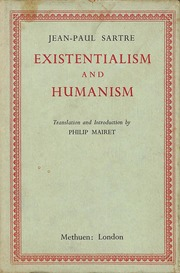 sartre humanism of existentialism essay Essay on existentialism - proposals, essays and academic papers of highest quality outline of essay on existentialism sartre 10, rather than a humanism.