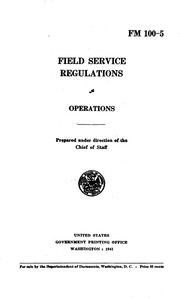 Field Service Regulations FM 100-5 Operations (1941) - part 2
