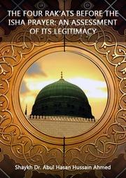 Four Rakats Before Isha Issue : darultahqiq com : Free