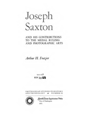 Joseph Saxton and His Contributions to the Medal Ruling and Photographic Arts