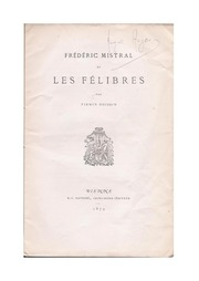 frederic mistral et les felibres 1879 firmin boissin free download borrow and streaming. Black Bedroom Furniture Sets. Home Design Ideas