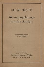 Massenpsychologie und Ich-Analyse 2. Auflage