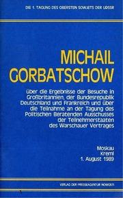 Michail Gorbatschow Moskau 1. August 1989