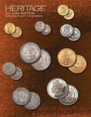 2017 June 8-11 Long Beach Auction US Coins Signature Auction