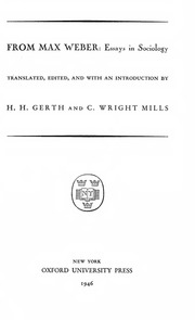 essays in sociology gerth and mills From max weber essays in sociology an introduction to the work of the greatest german sociologist and a key figure in the development of present day sociological thought.