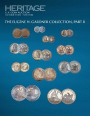 The Eugene H. Gardner Collection II US Coins Signature Auction