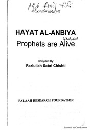 Hayat Al Anmbiya Prophets Are Alive : Dr Syed Mohammed