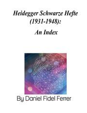 Heidegger Schwarze Hefte 1931-1948: An Index