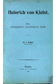 Heinrich von Kleist. Eine pathographisch-psychologische Studie.