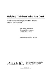 helping children who are deaf Executive director: diane doak 156-a wind chime court raleigh, nc  27615 voice/tty 919-715-4092 voice/tty: 800-541-4327 (nc residents only).