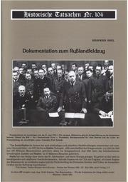 Historische Tatsachen Nr. 104 Siegfried Egel Dokumentation Zum Russlandfeldzug 2008 44 S. Bild