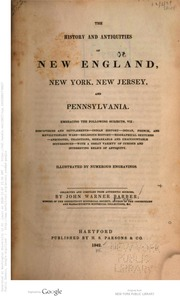The Histories and Antiquities of New England, New York, New Jersey, and Pennsylvania