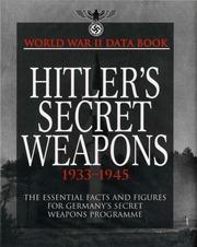 Hitlers Secret Weapons 1933 1945