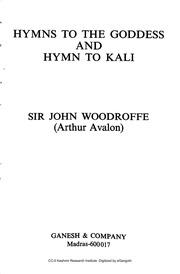 Hymns To The Goddess And Hymn To Kali Arthur Avalon