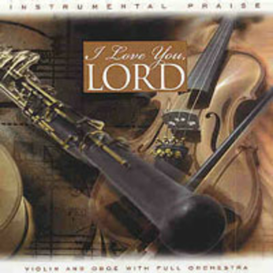 Instrumental Praise Series - I Love You, Lord : Free Download