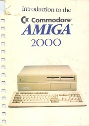 Amiga Manual Introduction To The Amiga 2000 1987 Commodore Free Download Borrow And Streaming Internet Archive