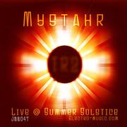 Mystahr - Summer Solstice Live - TR2