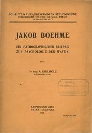 Jacob Boehme. Ein psychographischer Beitrag zur Psychologie der Mystik