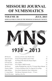 Missouri Journal of Numismatics, Vol. 38