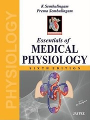 K Sembulingam Essentials Of Medical Physiology, 6th Edition
