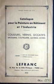Catalogue pour la peinture en bâtiment et lindustrie : couleurs, vernis, siccatifs : brosserie, coutellerie, matériel divers.