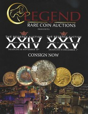 Legend Rare Coin Auctions Presents The Regency Auction XXIV [and] The Regency Auction XXV
