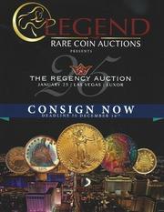 Legend Rare Coin Auctions Presents The Regency Auction 25