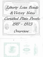 Liberty Loan Bonds & Victory Notes Certified Plate Proofs, 1917-1923 Overview