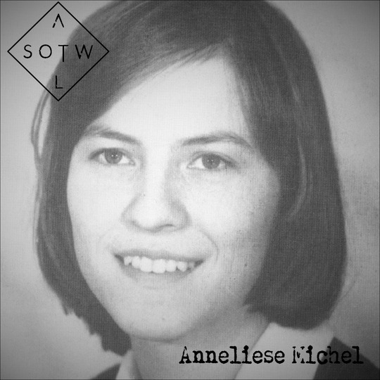 Asotwl Anneliese Michel Free Download Borrow And