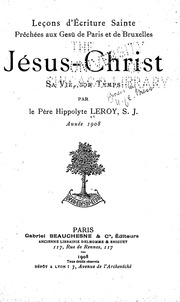 Jésus Christ sa vie, son temps microform