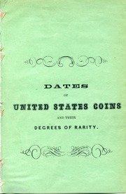 Dates of United States Coins and their Degree of Rarity