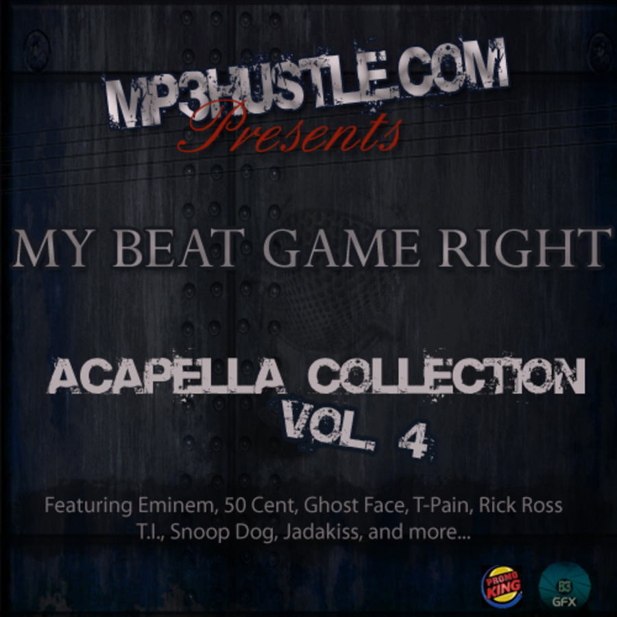Mp3hustle com Presents My Beat Game Right Acapellas
