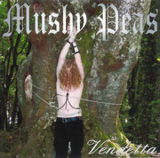 Mushy Peas - Vendetta (Demo 2005) : Mushy Peas : Free ...