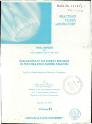 NASA Technical Reports Server (NTRS) 19750017019: Evaluation of the Energy Transfer in the Char Zone During Ablation. Part 2: In-Depth Response of Ablative Composites, Volume 2. Ph.D. Thesis, 1975. Final report
