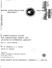 NASA Technical Reports Server (NTRS) 19770004062: A computational system for aerodynamic design and analysis of supersonic aircraft. Part 2: User-s manual
