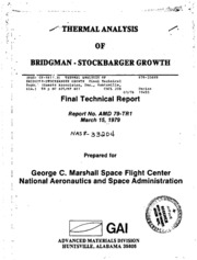 NASA Technical Reports Server (NTRS) 19790012718: Thermal analysis of Bridgman-Stockbarger growth. mercury cadmium telluride single crystals