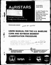 NASA Technical Reports Server (NTRS) 19810020966: Users manual for the US baseline corn and soybean segment classification procedure
