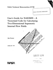 NASA Technical Reports Server (NTRS) 19860014094: User-s guide for NASCRIN: A vectorized code for calculating two-dimensional supersonic internal flow fields
