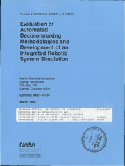 NASA Technical Reports Server (NTRS) 19860014816: Evaluation of automated decision making methodologies and development of an integrated robotic system simulation: Study results