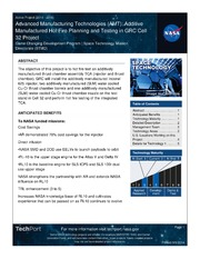 NASA Technical Reports Server NTRS 20140016692: Advanced Manufacturing Technologies AMT: Additive Manufactured Hot Fire Planning and Testing in GRC Cell 32 Project