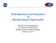 NASA Technical Reports Server NTRS 20140016892: Fluid Dynamics and Propulsion at Marshall Space Flight Center