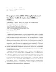 NASA Technical Reports Server NTRS 20150000805: Development of the GEOS-5 Atmospheric General Circulation Model: Evolution from MERRA to MERRA2.