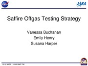 NASA Technical Reports Server NTRS 20150003025: Saffire Offgas Testing Strategy, International Offgas Round Robin Status and Results