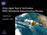 NASA Technical Reports Server NTRS 20150021136: Orion Agile Test and Verification - IEEE Standards Subcommittee Review
