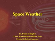 NASA Technical Reports Server NTRS 20150021533: Space Weather