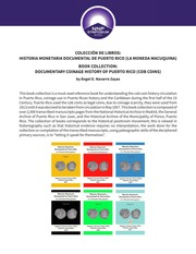 Colección de Libros: Historia Monetaria Documental de Puerto Rico (La Moneda Macuquina)