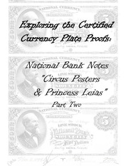 National Bank Notes Circus Poster Bank Notes of 1882 Plate Proof Examples (Part 2)