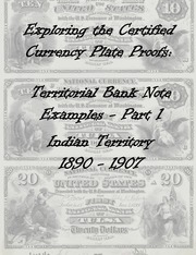 National Bank Notes Indian Territory (1890-1907) Plate Proof Examples (Part 1)