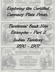 National Bank Notes Indian Territory (1890-1907) Plate Proof Examples (Part 2)
